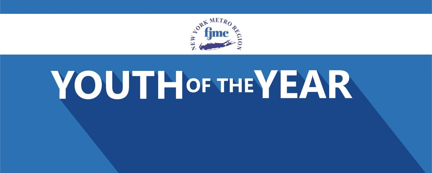 New York Metro Region of the Federation of Jewish Men's Clubs Youth of the Year Awards Dinner