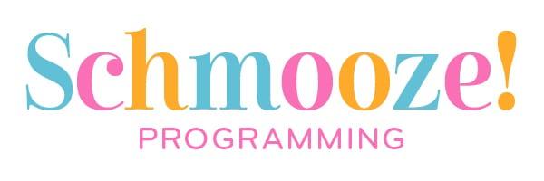 Schmooze Programming